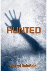 Hunted by Cheryl Rainfield (2011-12-15) Hardcover