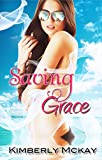 Saving Grace: Book 4  in the Forgiveness Series
