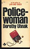 Policewoman, Dorothy Uhnak, 0671823299