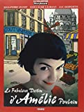Le fabuleux destin d'AmÃlie Poulain (French Edition)
