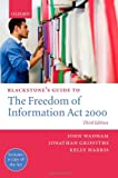 Blackstone's Guide to the Freedom of Information Act 2000