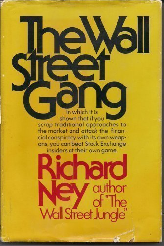 The Wall Street Gang by Richard Ney