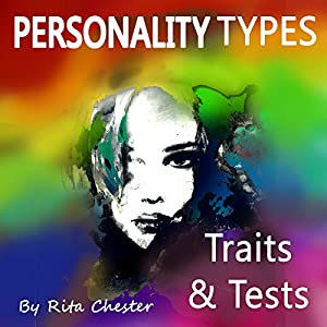Personality Types: Personality Traits and Personality Tests Audiobook
