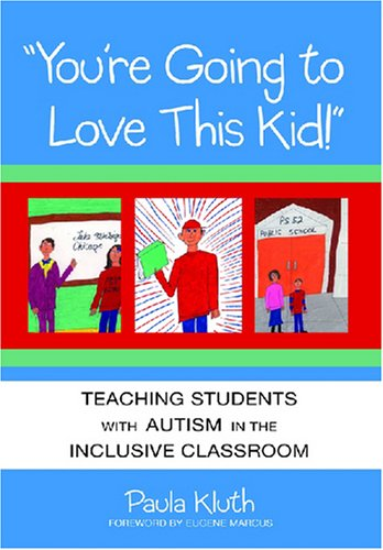 This Kid!: Teaching Students With Autism in the Inclusive Classroom ()