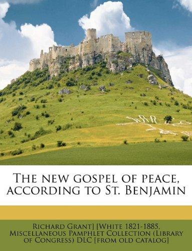 Download The new gospel of peace, according to St. Benjamin Volume 2 PDF