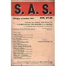 S. A. S. n°27-28 / l'unificazione dei metodi e la sintesi in antropologia, eugenica e biologia