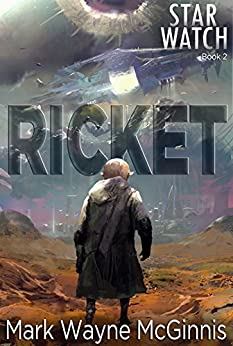 Ricket (Star Watch Book 2) by [McGinnis, Mark Wayne]