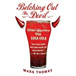 Belching Out the Devil: Global Adventures with Coca Cola | Mark Thomas