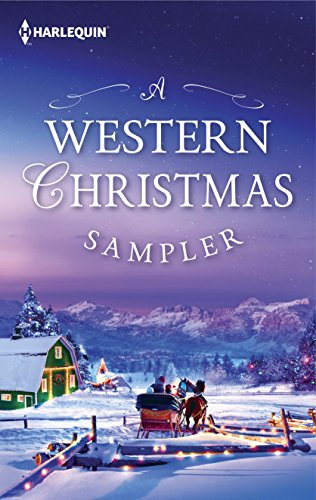 A Western Christmas Sampler: An Anthology (The Cowboys of Cold Creek Book 15)