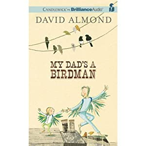 My Dad's a Birdman Audiobook