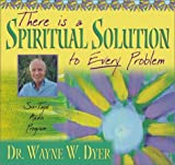 Download There Is A Spiritual Solution To Every Problem by Dyer, Wayne W. published by Hay House (2001) [Audio Cassette] in PDF ePUB Free Online