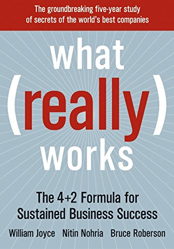 Read Online What Really Works: The 4+2 Formula for Sustained Business Success PDF