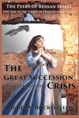 Download The Great Succession Crisis Extended Edition (The Peers of Beinan) (Volume 1) pdf epub