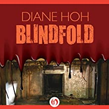 Blindfold Audiobook by Diane Hoh Narrated by Cris Dukehart
