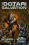 The Dotari Salvation (Terran Strike Marines) (Volume 1)