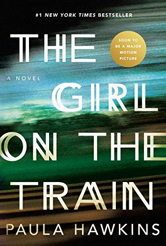 The Girl on the Train (2015) (Book) written by Paula Hawkins