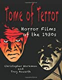 Tome of Terror: Horror  Films of the 1930s (Volume 2)