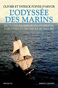 L'odyssée des marins par Olivier Poivre d'Arvor