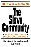 The Slave Community 2nd Edition