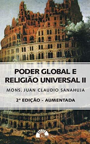 PODER GLOBAL E RELIGIÃO UNIVERSAL II