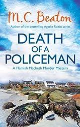 Death of a Policeman (Hamish Macbeth Book 29)