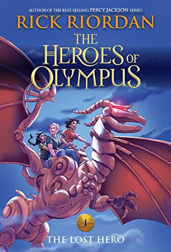 The Heroes of Olympus, Book One The Lost Hero (new cover) (The Book Of Olympus)