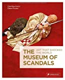 The Museum of Scandals, Elea Baucheron and Diane Routex, 3791348493
