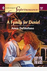 A Family for Daniel (You, Me & the Kids) Kindle Edition