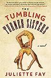The Tumbling Turner Sisters: A Novel