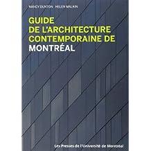 Guide de L'Architecture Contemporaine de Montreal (French Edition)