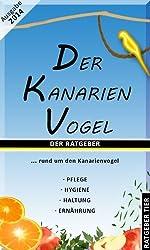 Der Kanarienvogel (German Edition)