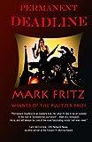 Permanent Deadline, Mark Fritz, 1495318842
