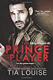 The Prince & The Player (Dirty Players) (Volume 1)