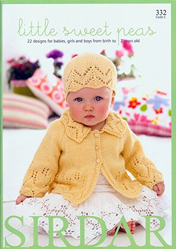 Sirdar Baby Little Sweet Peas 332 Knitting Pattern Book DK Sirdar Yarn Patterns