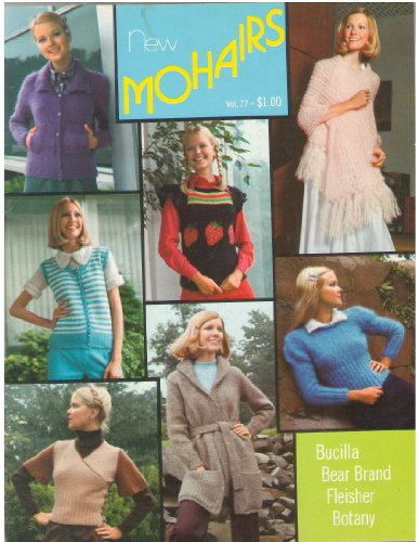New Mohairs - Vol. 77 - 1972 - Knitting Patterns for Ladies' Fashion Sweaters ()