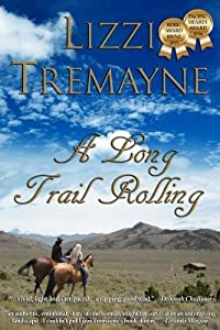 A Long Trail Rolling (The Long Trails) (Volume 1)