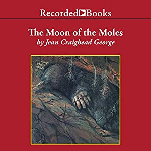 The Moon of the Moles Audiobook