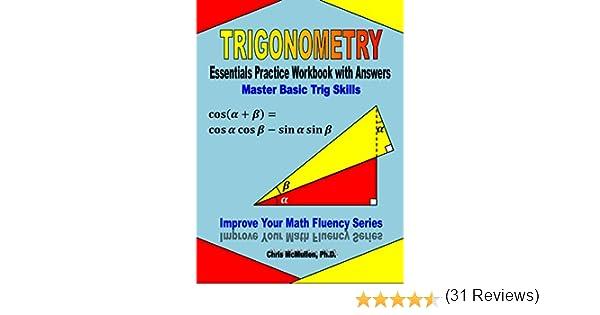 Trigonometry Essentials Practice Workbook with Answers: Master ...