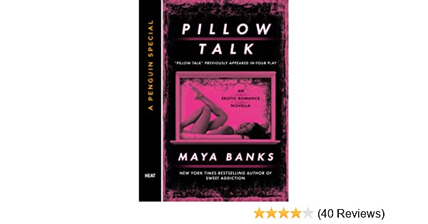 Pillow talk a penguin special from berkley kindle edition by maya pillow talk a penguin special from berkley kindle edition by maya banks romance kindle ebooks amazon fandeluxe Choice Image
