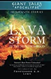img - for Lava Storm In the Neighborhood (Giant Tales Apocalypse 10-Minute Stories) (Volume 1) book / textbook / text book