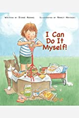 I Can Do It Myself! Hardcover