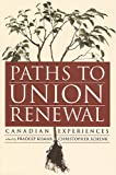Paths to Union Renewal: Canadian Experiences