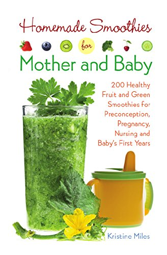 Homemade Smoothies Mother Baby Preconception ebook product image