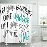 Breezat Shower Curtain Christian Let Your Burdens Come Undone Spiritual Quote Jesus Waterproof Polyester Fabric 60 x 72 Inches Set with Hooks