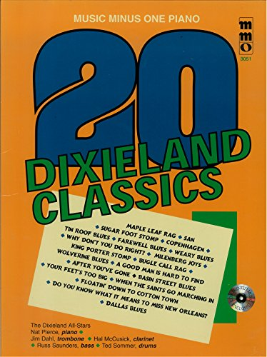Twenty Dixieland Classics (Expanded & Remastered 2 Cd Set). For Piano. Dixieland and Play Along. Score and Accompaniment Cd. 43 Pages. (Dixieland Sheet Music)