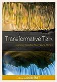 Transformative Talk : Cognitive Coaches Share Their Stories, Grift, Gavin, 1475815131