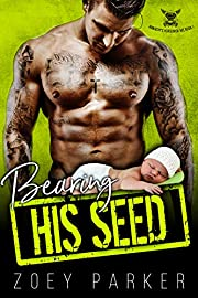 Bearing His Seed: A Bad Boy Motorcycle Club Romance (Anarchy's Horsemen MC Book 1)