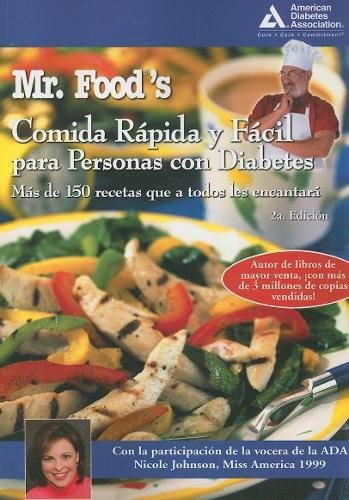 Mr. Food's Comida Rápida y Fácil para Personas con Diabetes (Spanish Edition) by Brand: American Diabetes Association