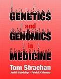 Genetics and Genomics in Medicine 1st Edition