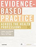 img - for Evidence-Based Practice Across the Health Professions, 3e book / textbook / text book
